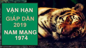 GIÁP DẦN 1974 NAM MẠNG NĂM 2019 CẨN THẬN NHỮNG ĐIỀU NÀY !